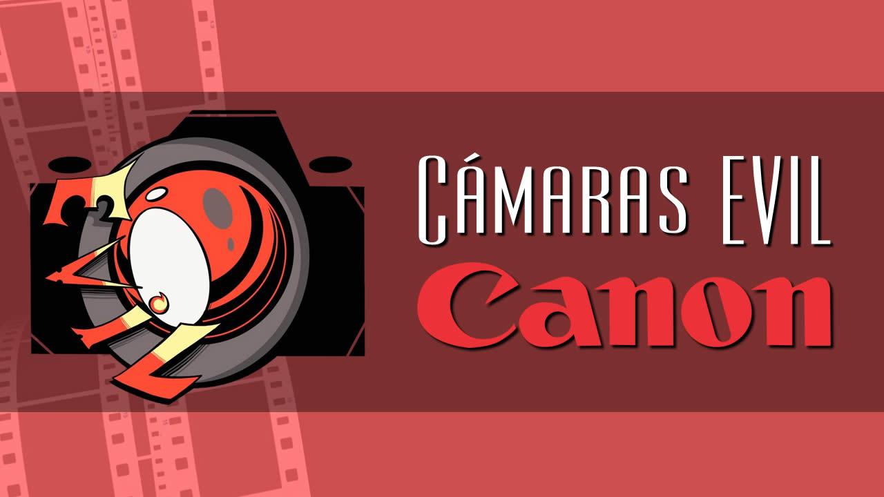 cámaras evil canon